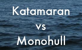 Katamaran versus Monohull